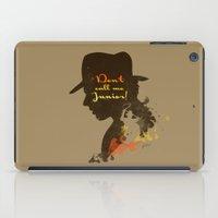 Don't call me Junior! – Indiana Jones Silhouette Quote iPad Case