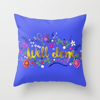 well done Throw Pillow