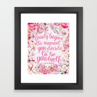 be yourself.  Framed Art Print
