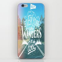 Not everyone who wanders is lost iPhone & iPod Skin