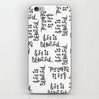 Life Is Beautiful (white… iPhone & iPod Skin