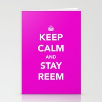 Keep Calm And Stay Reem Stationery Cards