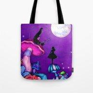 Alice In Wonderland And … Tote Bag