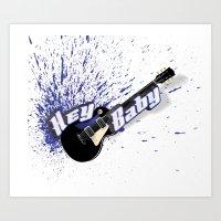 Hey Baby Guitar Art Print