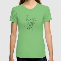 Keep Your Eyes Open Womens Fitted Tee Grass SMALL