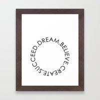 Dream Believe Create Succeed Pt 2 Framed Art Print