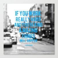 Work Hard Canvas Print