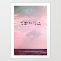 Smooth Art Print