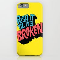 Push it 'til it's Broken iPhone 6 Slim Case