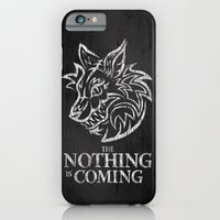 The Nothing Is Coming  iPhone 6 Slim Case