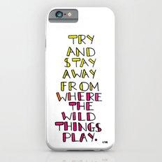wild things - san cisco iPhone 6s Slim Case