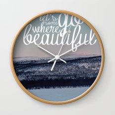 Let's Go Somewhere Beautiful Wall Clock