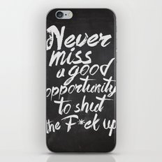 Never miss an opportunity iPhone & iPod Skin