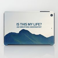 Is this my life? iPad Case