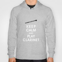 Keep Calm And Play Clari… Hoody