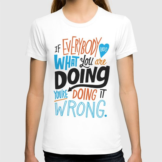 Doing it Wrong T-shirt