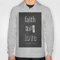 Faith, Hope and Love Hoody