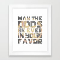 Hunger Games May the Odds Ever be in Your Favor Framed Art Print