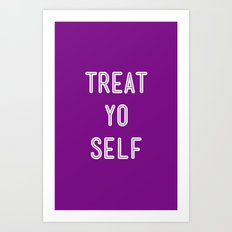 Treat Yo Self Purple - Parks and Recreation Art Print