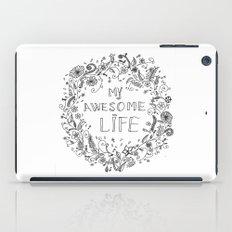 Awesome life iPad Case