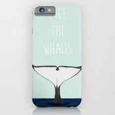 FREE THE WHALES iPhone 6 Slim Case