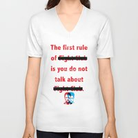 The First Rule of Fight Club... Unisex V-Neck