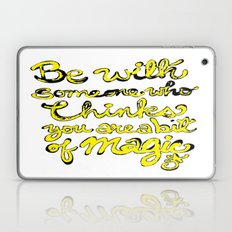 Be With Someone Who Thin… Laptop & iPad Skin