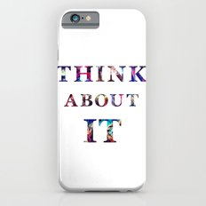 Space: Think About It iPhone 6 Slim Case