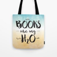Tote Bag featuring Books Are My H2O Typogra… by Evie Seo