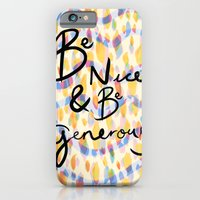 be kind and be generous iPhone 6 Slim Case
