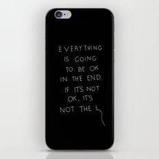 It Is OK iPhone & iPod Skin