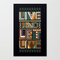 LIVE & LET LIVE Canvas Print