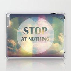 Stop At Nothing Laptop & iPad Skin