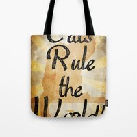 Cats Rule the World Tote Bag