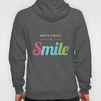 Don't forget to smile Hoody
