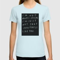 I AM NOT ANTI-SOCIAL Womens Fitted Tee Light Blue SMALL