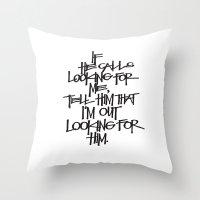 If He Calls Throw Pillow