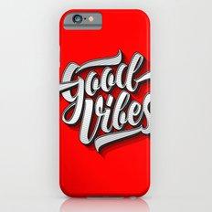 Good Vibes 2016 iPhone 6 Slim Case