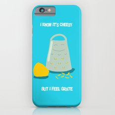 I Know It's Cheesy... iPhone 6 Slim Case