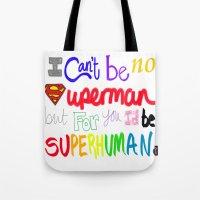 superhuman Tote Bag