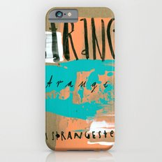 STRANGE stranger iPhone 6s Slim Case