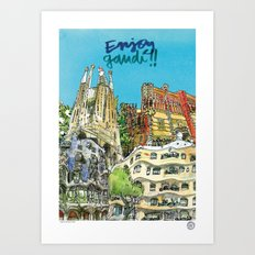 Enjoy Gaudí! Art Print