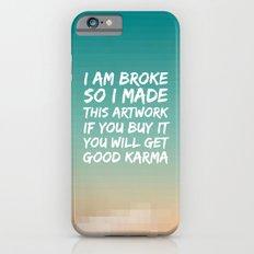 Good Karma Slim Case iPhone 6s