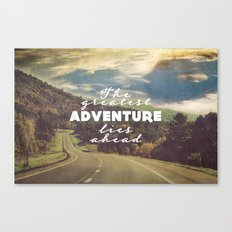 The Greatest Adventure Canvas Print