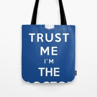 Trust Me I`m The Doctor Tote Bag