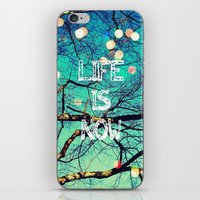 Life Is Now iPhone & iPod Skin