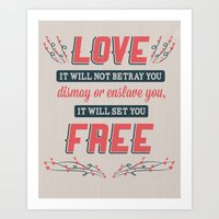 Love Will Set You Free Art Print
