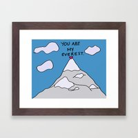 You Are My Everest Framed Art Print