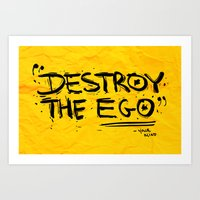 Destroy the Ego Art Print