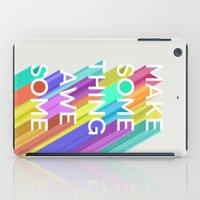 Make Something Awesome iPad Case